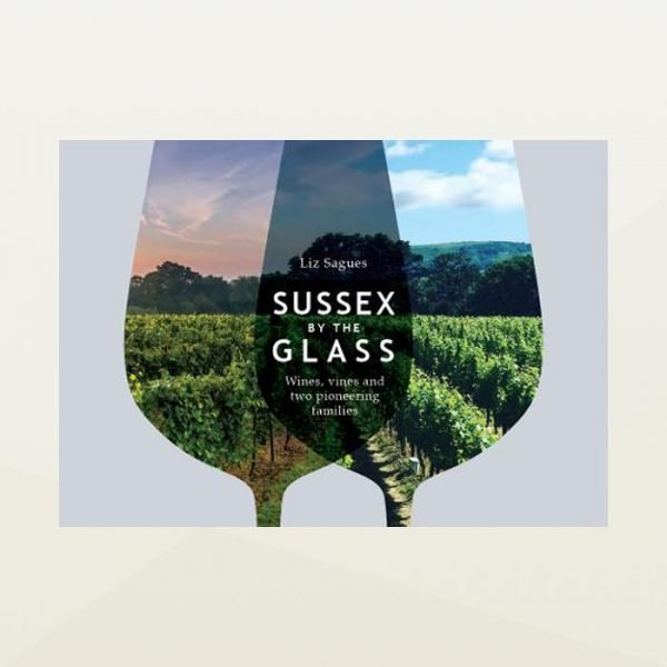 Sussex by the glass book. A look into English wine